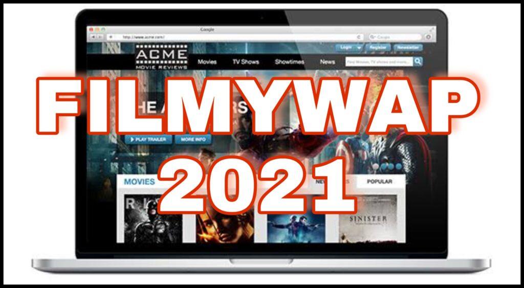 Filmywap 2021