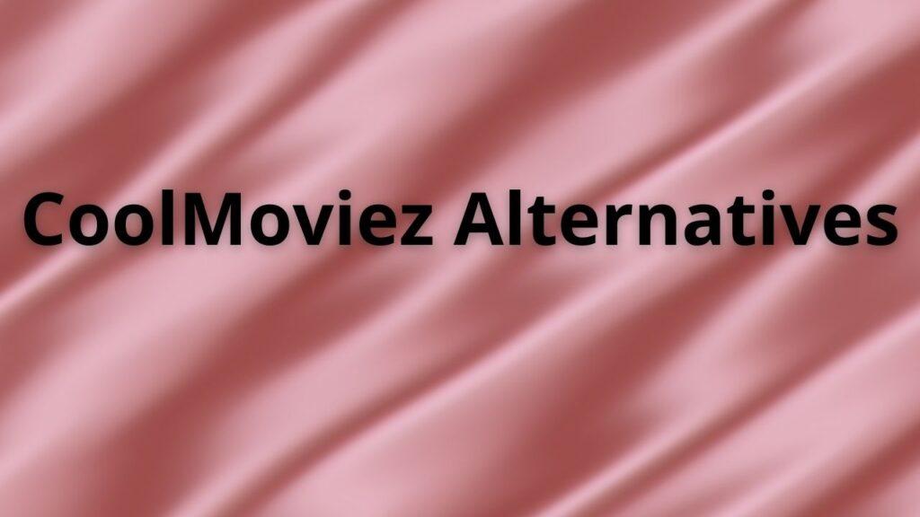 coolmoviez alternatives