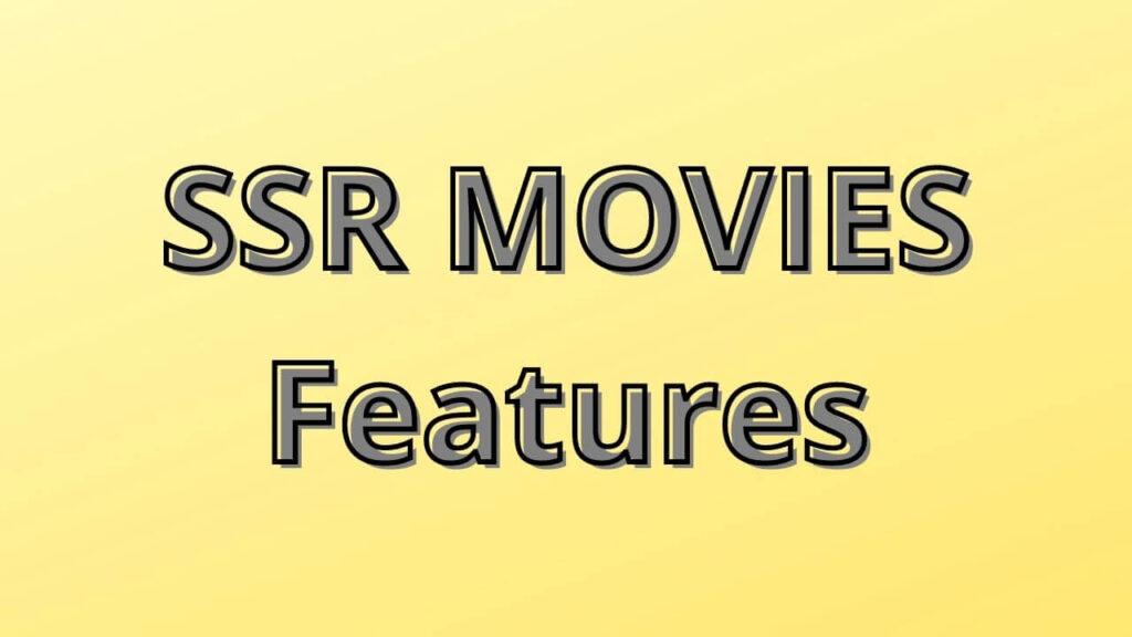 ssrmovie features