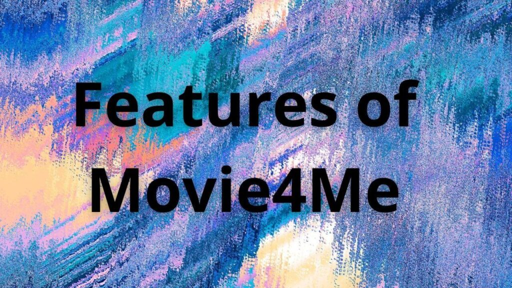 movie4me features
