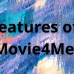 Features of Movie4Me